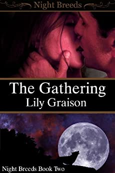 The Gathering (Night Breeds Series Book 2) (English Edition) di [Graison, Lily]