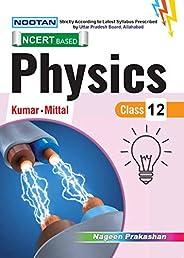 Nootan Physics XII (NCERT BASED) (English Medium)