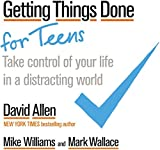 Best Teen Books For Girls - Getting Things Done for Teens: Take Control of Review