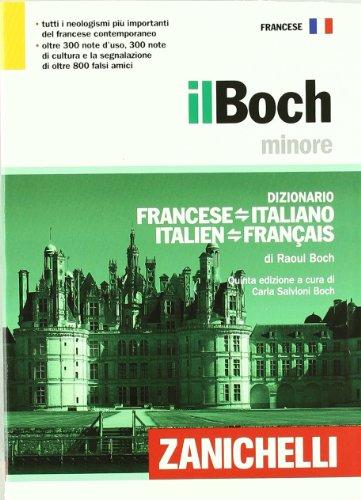 Il Boch minore. Dizionario francese-italiano, italien-franais