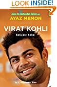 #7: Virat Kohli: Reliable Rebel