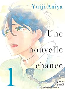 Une nouvelle chance Edition simple Tome 1