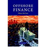 Telecharger Livres Offshore Finance Author Hilton McCann Dec 2006 (PDF,EPUB,MOBI) gratuits en Francaise