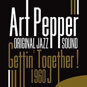 Gettin' Together! (1960) [Original Jazz Sound]