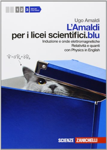 Amaldi per i licei scientifici.blu. Con Physics in english. Con espansione online: 3