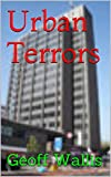 Urban Terrors (English Edition)