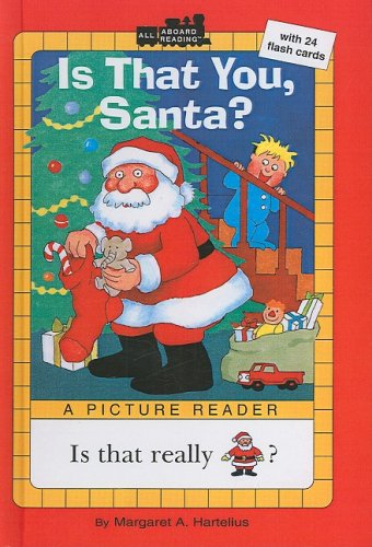 Is That You, Santa? [With 24 Flash Cards] (All Aboard Reading: A Picture Reader (Pb))