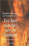 Huit Marches Vers Le Bonheur (Les) (Spiritualites Grand Format)
