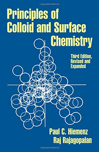 Principles of Colloid and Surface Chemistry, Third Edition, Revised and Expanded (Undergraduate Chemistry: A Series of Textbooks)
