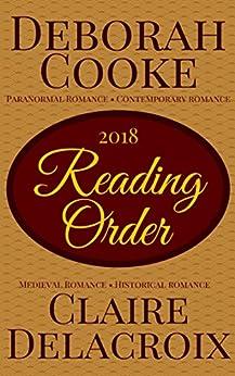 Reading Order for Deborah Cooke's Paranormal Romances and Contemporary Romances, and Claire Delacroix's Medieval Romances: 2018 Edition (English Edition)