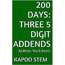 200 Addition Worksheets with Three 5-Digit Addends: Math Practice Workbook (200 Days Math Addition Series 10) (English Edition)