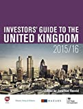 Investment Opportunities in the United Kingdom: Parts 4-7 of The Investors' Guide to the United Kingdom 2015/16