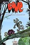 Bone, tome 7 : Le seigneur des marche...