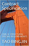 Contract Specification: CIVIL & STRUCTURAL SPECIAL REQUIREMENTS