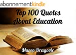Top 100 Quotes About Education: Great...