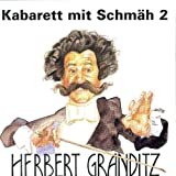 Kabarett mit Schmäh Vol. 2 - Herbert Granditz