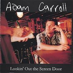 Lookin' Out the Screen Door