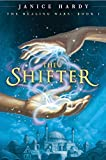 Image de The Healing Wars: Book I: The Shifter