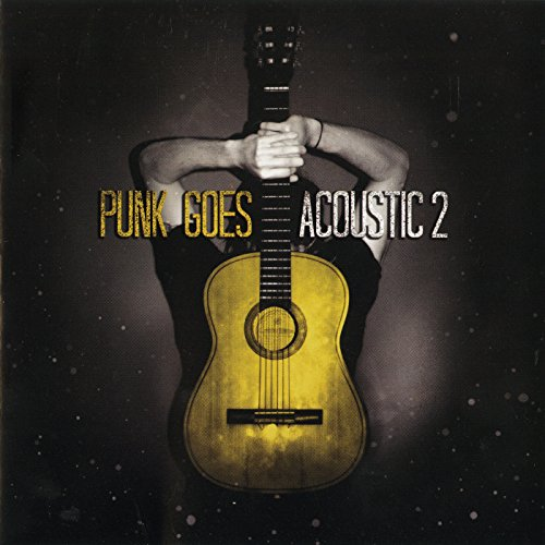 Punk Goes Acoustic, Vol. 2 [Ex...