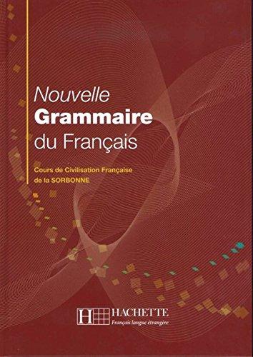 Cours La De Sorbonne (Nouvelle Grammaire du Français: Cours de Civilisation Française de la Sorbonne / Buch)
