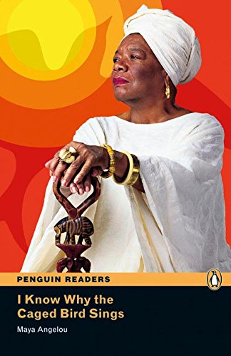 Penguin Readers 6: I Know Why the Caged Bird Sings Book & MP3 Pack (Pearson English Graded Readers) - 9781408274248 por Maya Angelou