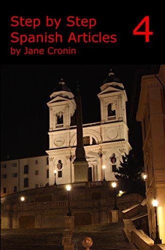 Step by Step Spanish Volume Four por Jane Cronin