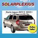 Dacia Auto Sonnenschutz fertige, passgenaue Scheiben Tönung, Sonnenblenden, keine Folien, Vorsatzscheiben LOGAN MCV-II Bj. ab 13 ?