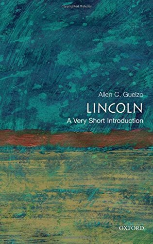 Lincoln: A Very Short Introduction (Very Short Introductions) by Allen C. Guelzo(2009-02-05)