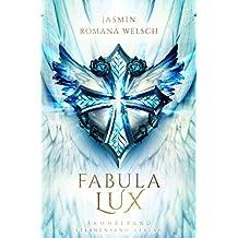 Fabula Lux: die Trilogie (Sammelband) (German Edition)