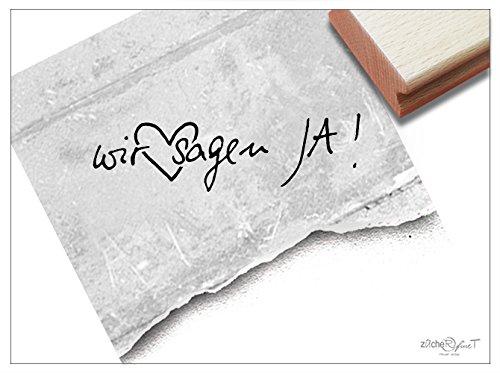 (Stempel - L 17 1S - Hochzeitsstempel WIR SAGEN JA! handschriftlich mit Herz - Textstempel Schriftstempel für Einladungen Heiratsanzeige Deko - von zAcheR-fineT)