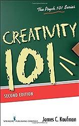 Creativity 101, Second Edition (Psych 101 Series) by James C. Kaufman PhD (2016-03-18)