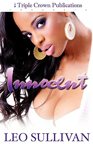 Innocent (Triple Crown Publications Presents) by Leo Sullivan (1-Jun-2009) Paperback