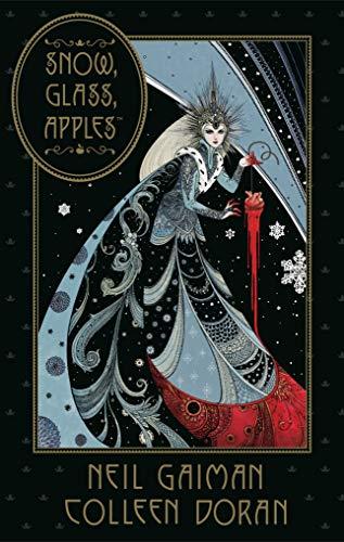 Neil Gaiman\'s Snow, Glass, Apples