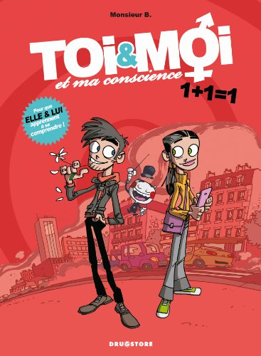 Toi & Moi et ma conscience - Tome 01: 1+1=1