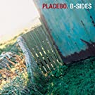 Placebo: B-Sides [Explicit]