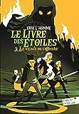 Le Livre des Étoiles (Tome 3) - Le Visage de l'Ombre (French Edition)