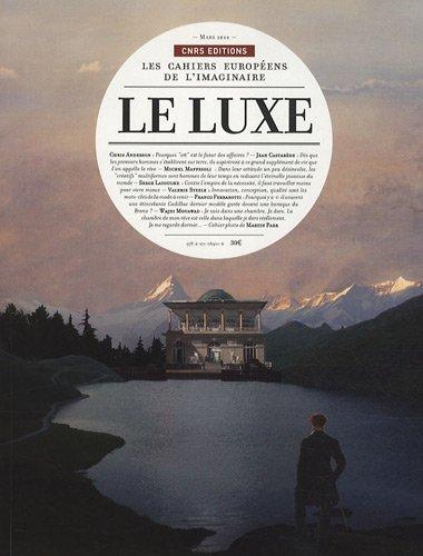 Cahiers de l'Imaginaire 2 : Le luxe par Michel Maffesoli