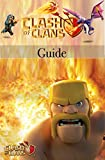 Clash of Clans Guide: Game guide Book-tips, tricks And Secret