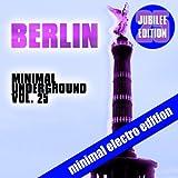 Berlin Minimal Underground, Vol. 25 (Jubilee Edition)