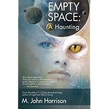 Empty Space by M. John Harrison (2013-03-05)