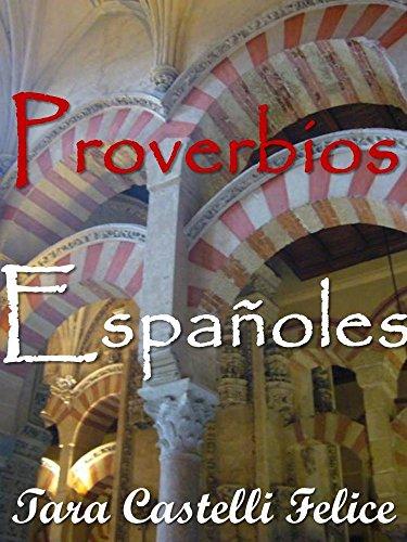 Descargar Libro Proverbios Españoles (Un Mundo de Proverbios nº 4) de Tara Castelli Felice