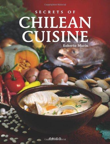 Descargar Libro Secrets of Chilean Cuisine de Roberto Marin