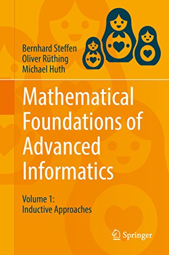 Mathematical Foundations of Advanced Informatics: Volume 1: Inductive Approaches (English Edition) (Advanced Foundation)