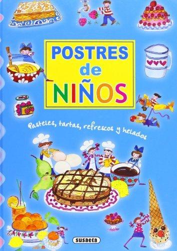 Postres de niños (Adivinanzas Y Chistes) por Equipo Susaeta
