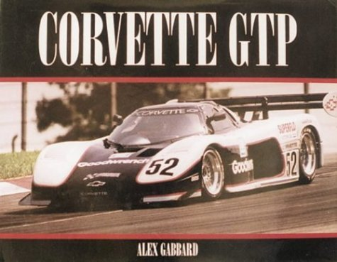 Corvette GTP by Alex Gabbard (1996-12-02) - 1996 Corvette