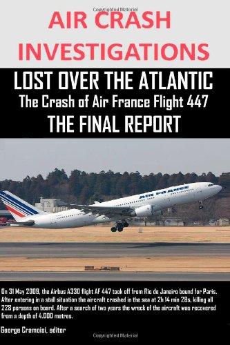 air-crash-investigations-lost-over-the-atlantic-the-crash-of-air-france-flight-447-the-final-report