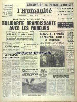 HUMANITE (L') du 13/03/1963 - SEMAINE DE LA PENSEE MARXISTE AVEC THOREZ - LES CONFLITS SOCIAUX - SOLIDARITE GRANDISSANTE AVEC LES MINEURS - LA SUITE DANS LES IDEES PAR WURMSER - LES SPORTS par Collectif