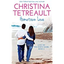 Hometown Love (Love On The North Shore Book 2) (English Edition)