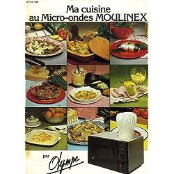 MA CUISINE AU MICRO-ONDES MOULINEX