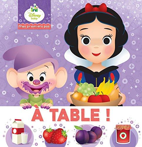 DISNEY BABY - Mes Premiers Pas - A table !